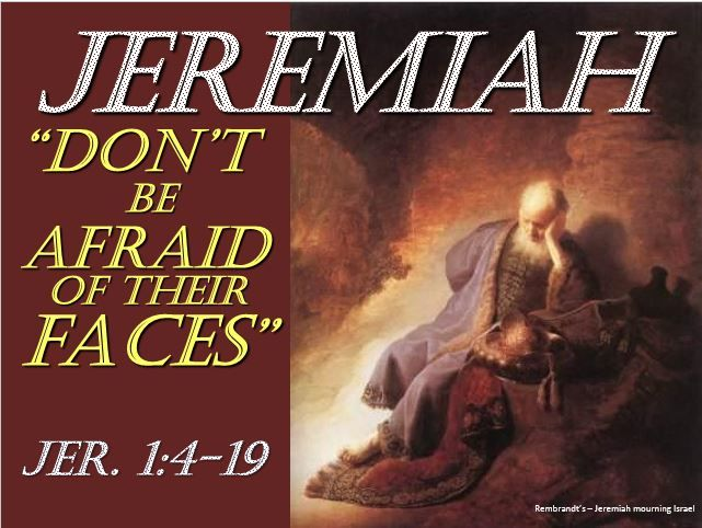 Jeremiah – Don't Be Afraid of Their Faces