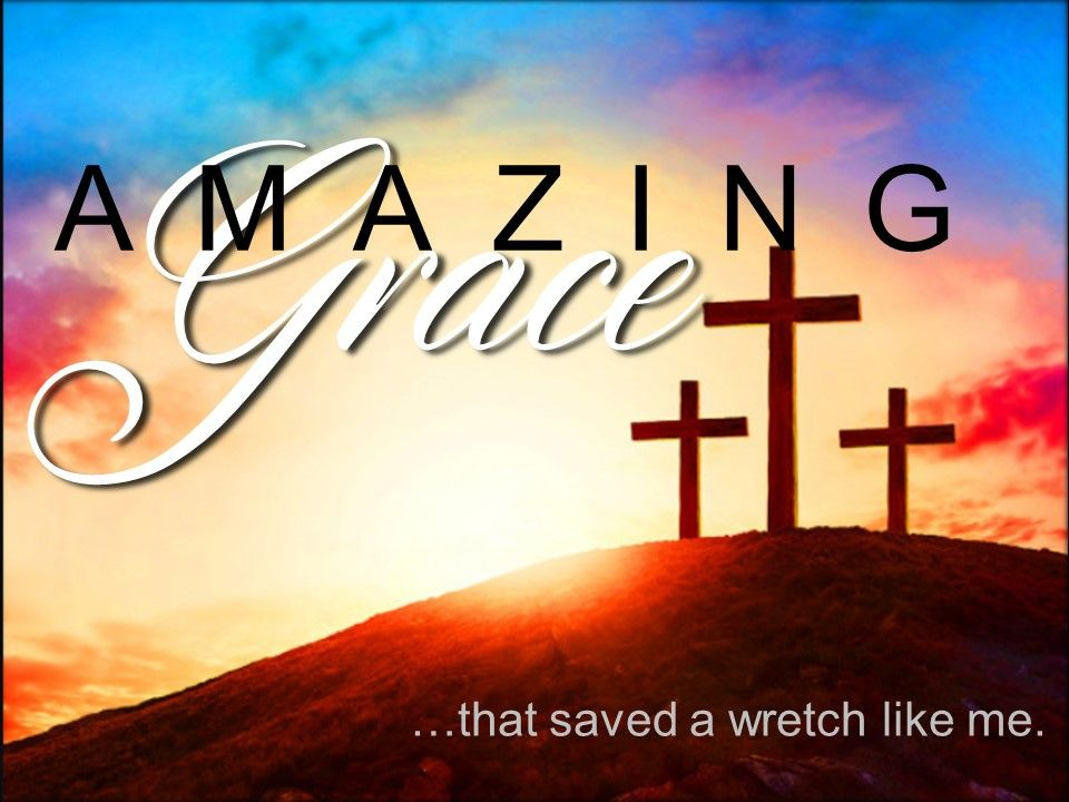 Amazing Grace #5 – Grace With An *