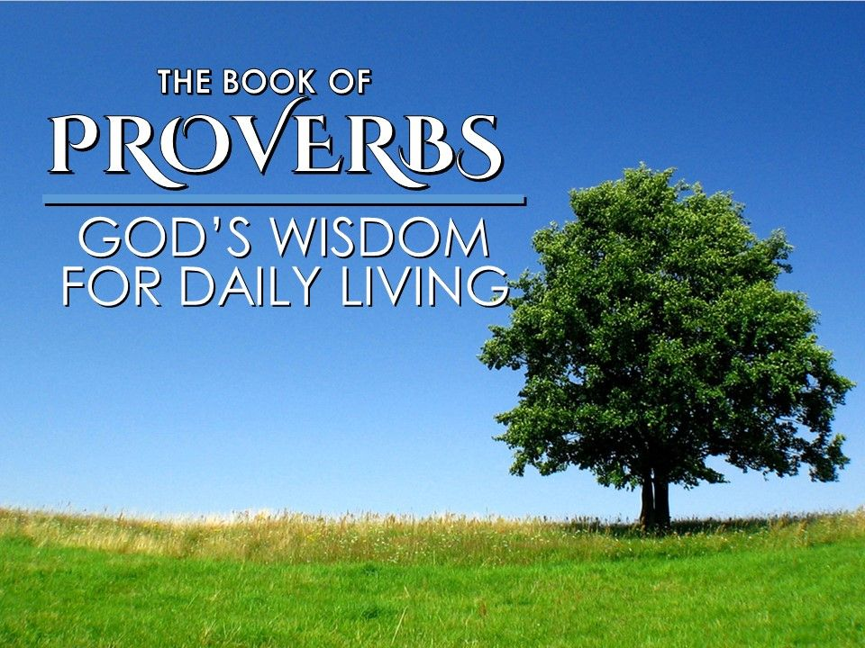 Proverbs 2 – God's Wisdom For Daily Living