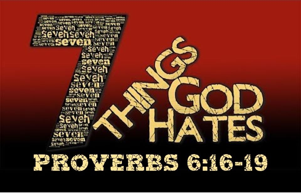 Seven Things God Hates Pt 2