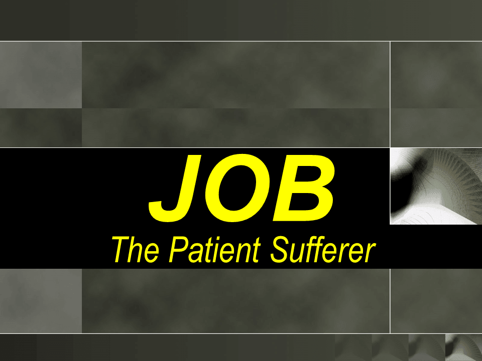 Job – The Patient Sufferer