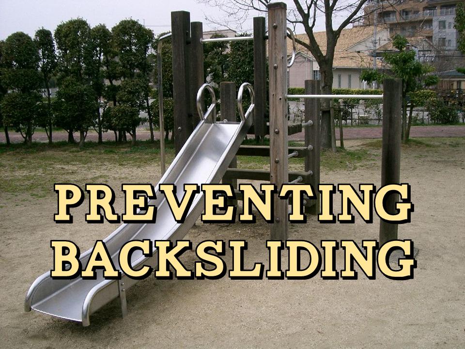 Preventing Backsliding