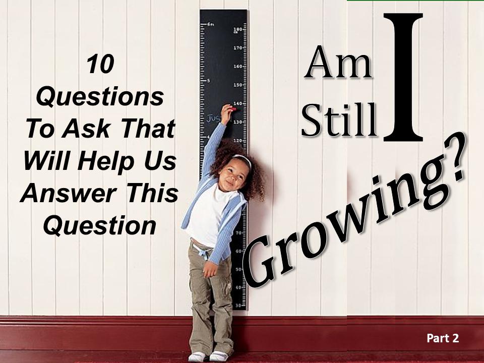 Am I Still Growing Pt. 2